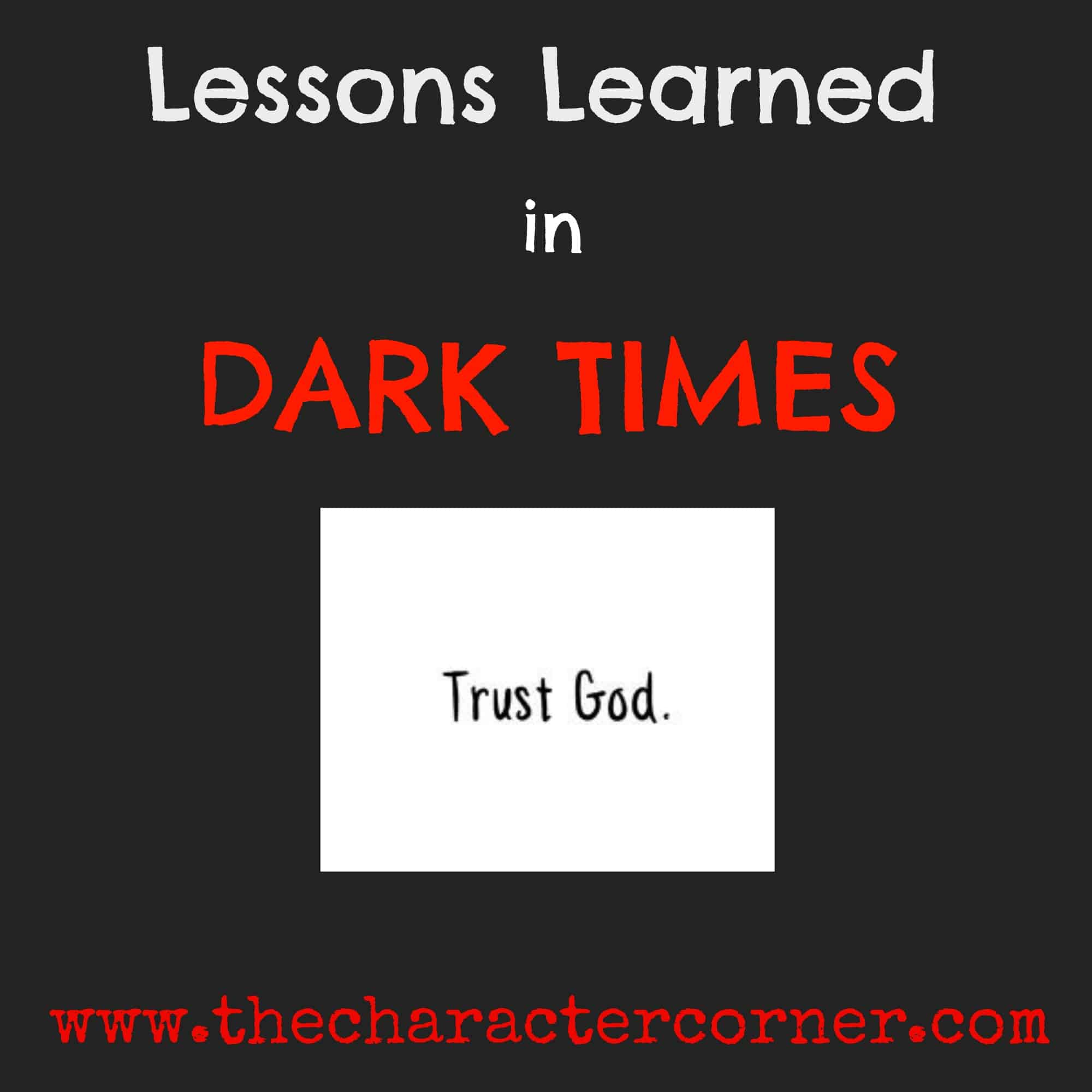 Truths for Difficult Times - The Character Corner