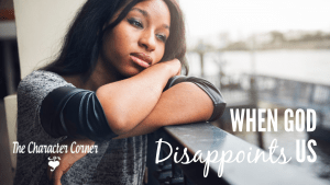 When God Disappoints You