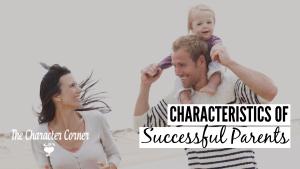 characteristics of successful parents