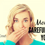 Moms, Be Careful What You Say!