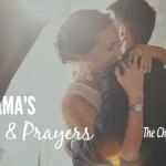 A Mama's Tears and Prayers