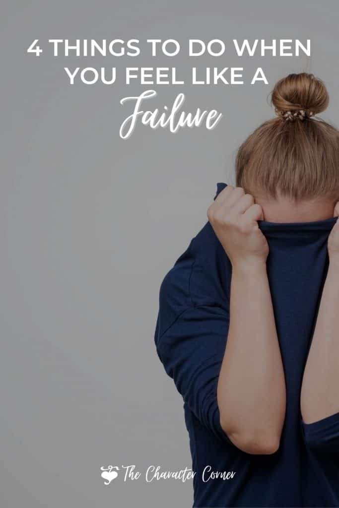 Image reads: 4 things to do when you feel like a failure. Shows a woman hiding her face in her shirt