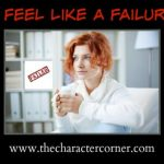4 Things You Must Do When You Feel Like A Failure