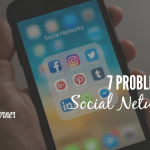 7 PROBLEMS WITH SOCIAL NETWORKING