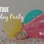 A Gratitude Birthday Party