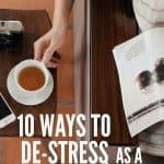 10 Ways to De-Stress As a Homeschool Mom