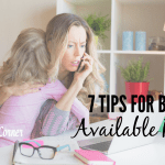 7 Tips For Being An Available Parent