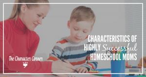 Characteristics of successful homeschool moms