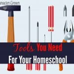 Tools You Need For Your Homeschool