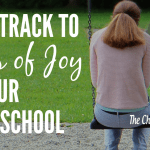Fast Track to Loss of Joy In Your Homeschool