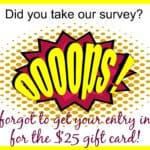 Take Survey &  Enter To Win a $25 Gift Card