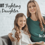 The Day I Quit Fighting With My Daughter