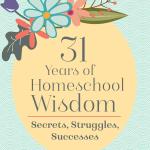 Homeschool Secrets, Struggles, & Successes