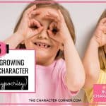 5 Keys For Growing Kids With Character (without Hypocrisy)