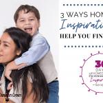 3 Ways Homeschool Inspiration Can Help You Finish Strong