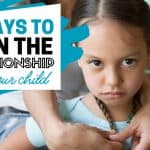 7 Ways to Ruin the Relationship With Your Child