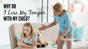 why do I lose my temper with my child
