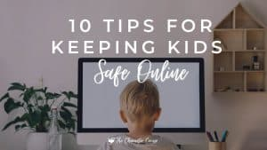 Image Reads 10 tips for keeping kids safe online and shows a young blonde boy searching the internet