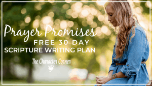 Prayer Promises Scripture Writing Plan Featured The Character Corner