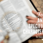 How To Focus On And Teach Specific Godly Character Traits