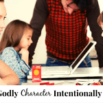 Building Godly Character Intentionally 10 Day Challenge
