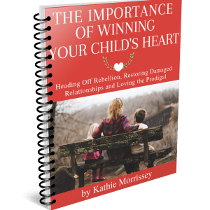 The Importance of Winning Your Child's Heart The Character Corner