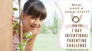 Featured Image 7 day Parenting Challenge The Character Corner