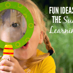 Fun Ideas to Keep the Summer Learning Going