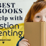 The 10 Best Books For Help With Christian Parenting