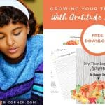 Growing Your Teen's Faith: How To Use Gratitude Journaling
