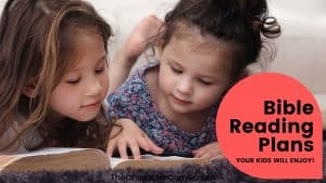 Kids reading the Bible together Text on image reads Bible Reading Plans Your Kids Will Enjoy