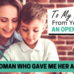 To My Mother, From Your Son: An Open Letter To The Woman Who Gave Me Her All
