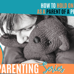 How To Hold On To Hope As A Parent Of A Prodigal Child