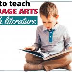 How To Teach Language Arts Through Literature