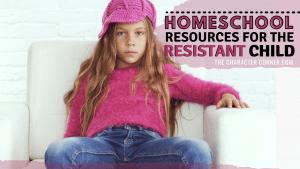 Resistant Child refusing Homeschool