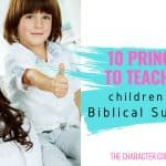 10  Principles To Teach Your Children for Biblical Success
