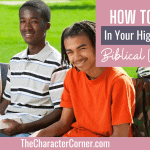 How To Invest In Your High Schoolers Biblical Worldview