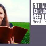 5 Things Your Christian Teens Need to Know About Their Faith
