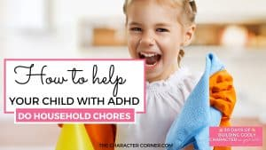 young child excited to help with chores text on image reads how to help your child with ADHD do household chores