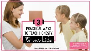 Mom Talking to young girls text on image reads Three Practical Ways to Teach Honesty To Our Kids