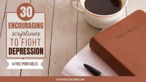 coffee Bible Journal on table text on image reads:30 Encouraging Scriptures to Fight Depression