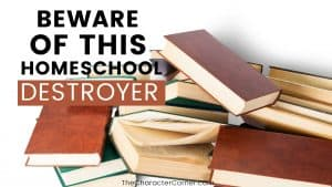 pile of books falling text on image reads:Beware Of This Homeschool Destroyer