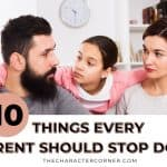 10 Things Every Parent Should Stop Doing