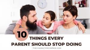 parents arguing with child text on image reads 10 Things Every Parent Should Stop Doing