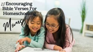 Two girls reading together text on image reads 20 Encouraging Bible Verses For Homeschooling Moms