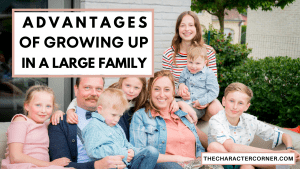 Here are Some of the Advantages Of Growing Up In A Large Family