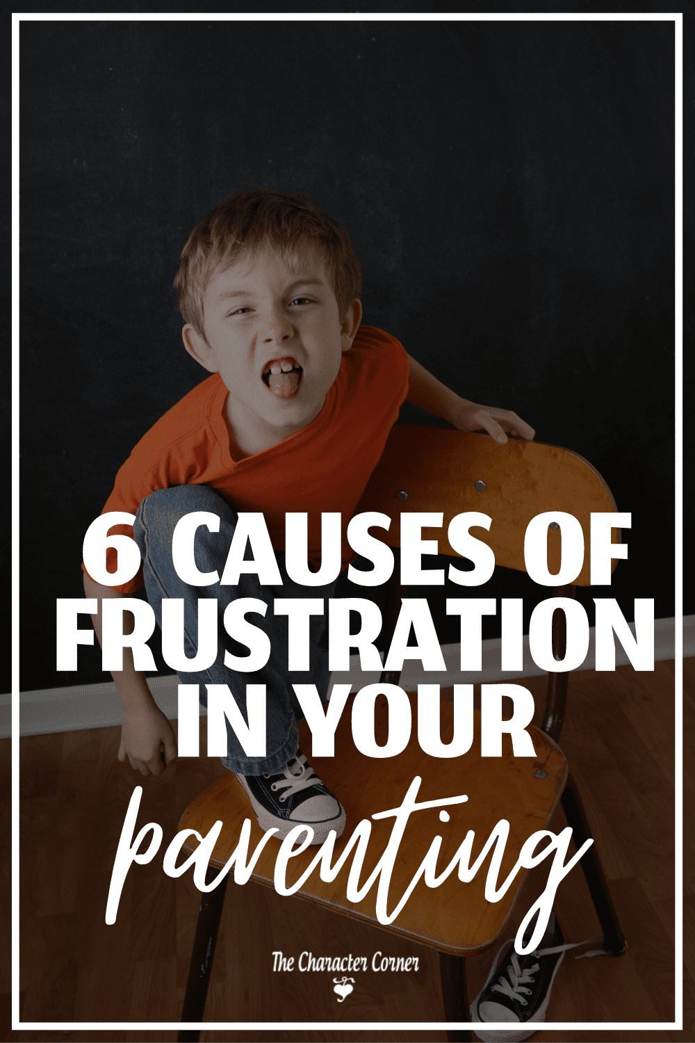 young boy sticking out tongue on chair text on image reads Causes of Frustration in Parenting