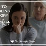 How To Stop Being An Angry Mom