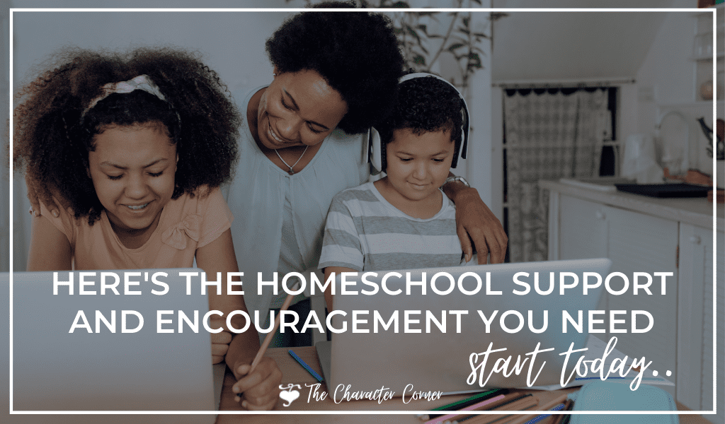 family with young daughter and son homeschooling with online school text on image reads This is the homeschool support and encouragement you need start today on TheCharacterCorner.com