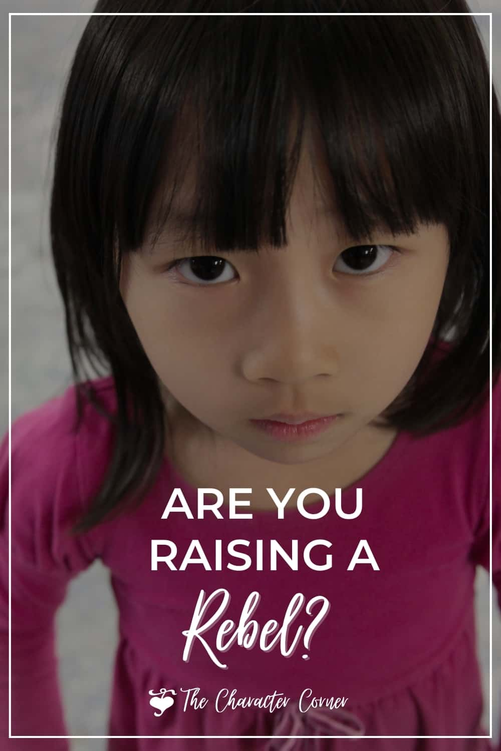 Young girl rebellious towards parents hands on hips pink dress text on image reads Are you raising a rebel